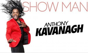 anthony kavanagh showman